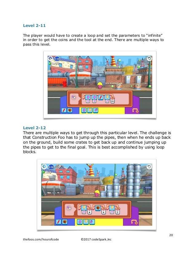 """Level 2-11 The player would have to create a loop and set the parameters to """"infinite"""" in order to get the coins and the t..."""