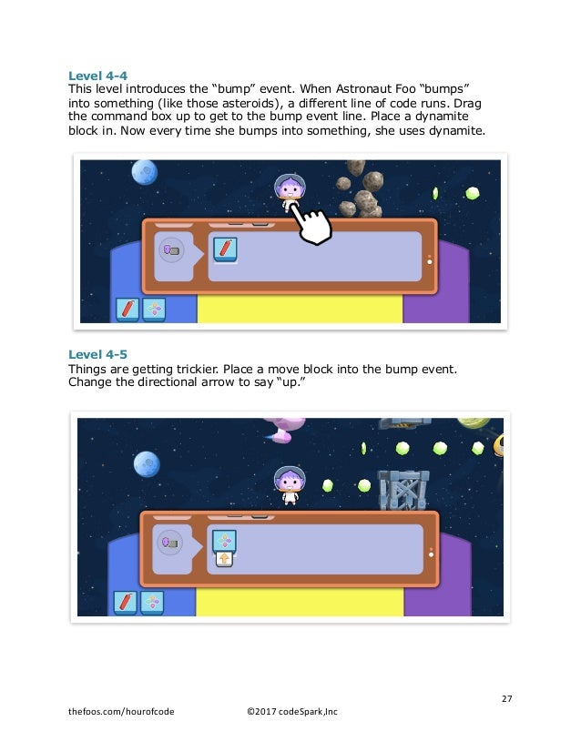 """Level 4-4 This level introduces the """"bump"""" event. When Astronaut Foo """"bumps"""" into something (like those asteroids), a diff..."""