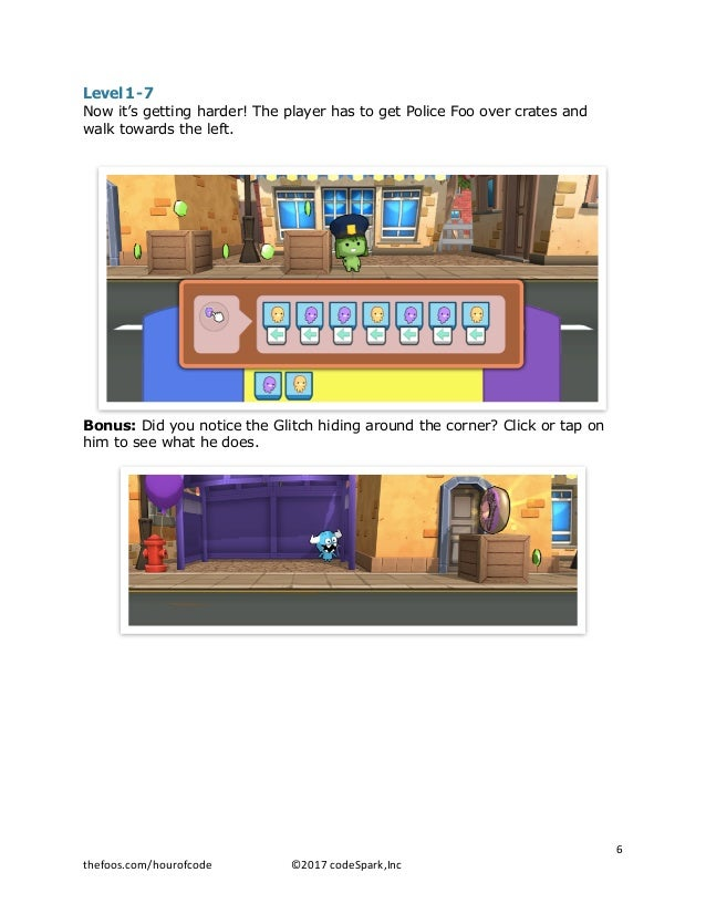 Level 1-7 Now it's getting harder! The player has to get Police Foo over crates and walk towards the left. Bonus: Did you ...