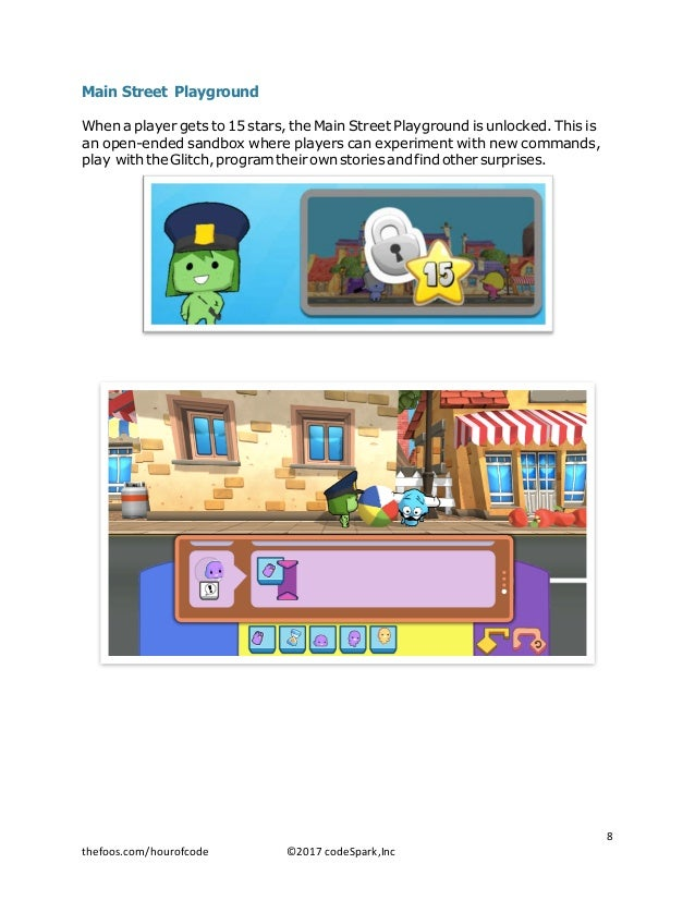 Main Street Playground When a player gets to 15 stars, the Main Street Playground is unlocked. This is an open-ended sandb...