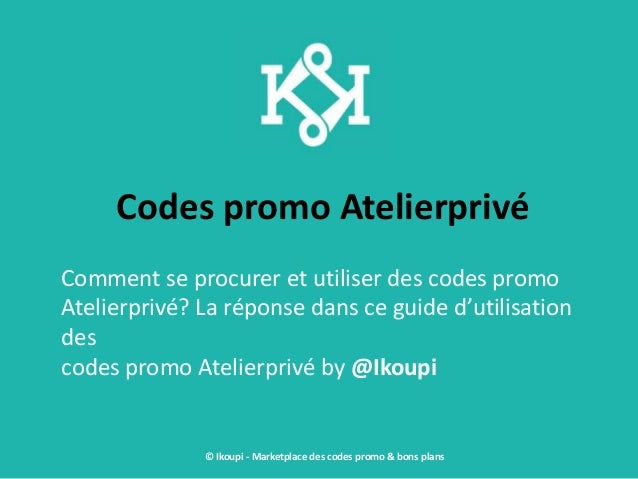 Code promo atelier des coupons