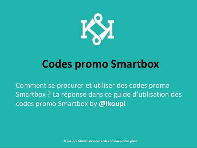 Codes promo Smartbox Comment se procurer et utiliser des codes promo Smartbox ? La réponse dans ce guide d'utilisation des...