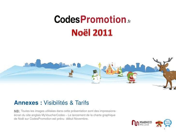 Annexes : Visibilités & TarifsNB: Toutes les images utilisées dans cette présentation sont des impressions-écran du site a...