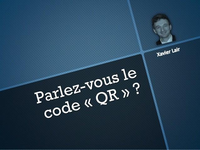 Booster la relation avec vos clients grâce aux codes QR Slide 3