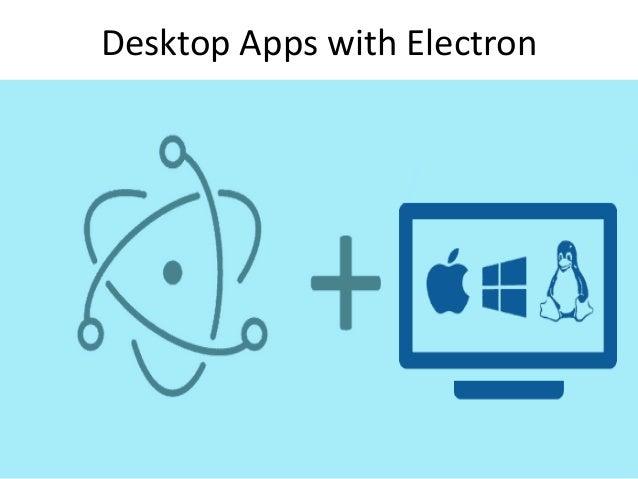 Cross-platform Desktop Apps development using HTML, CSS, JS