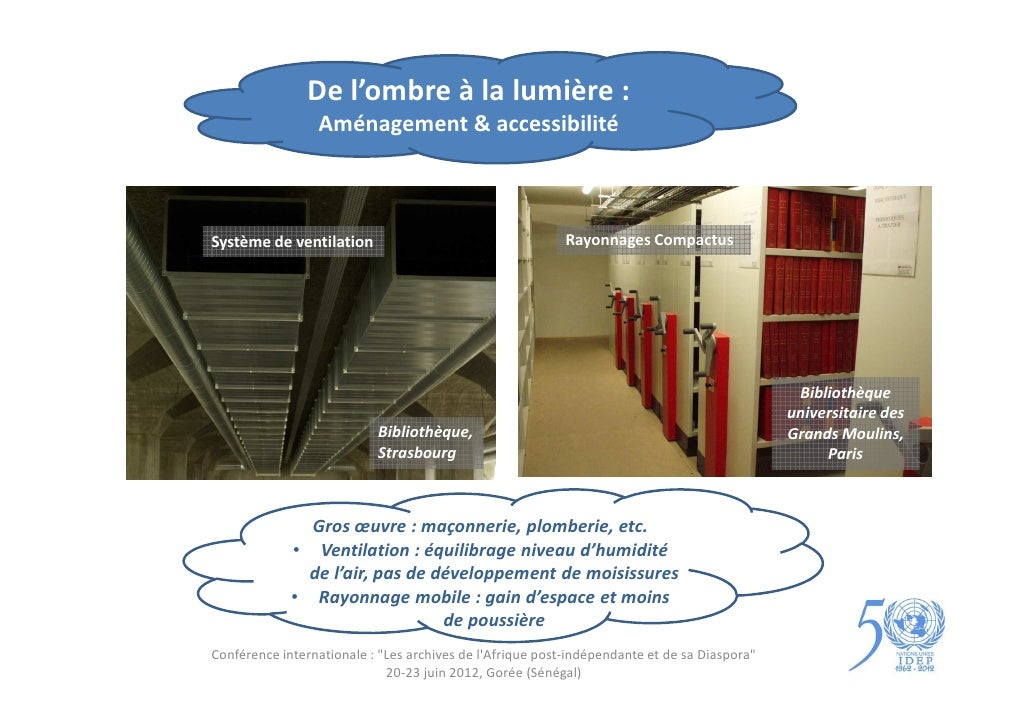 De l'ombre à la lumière :                 Aménagement & accessibilitéSystème de ventilation                               ...