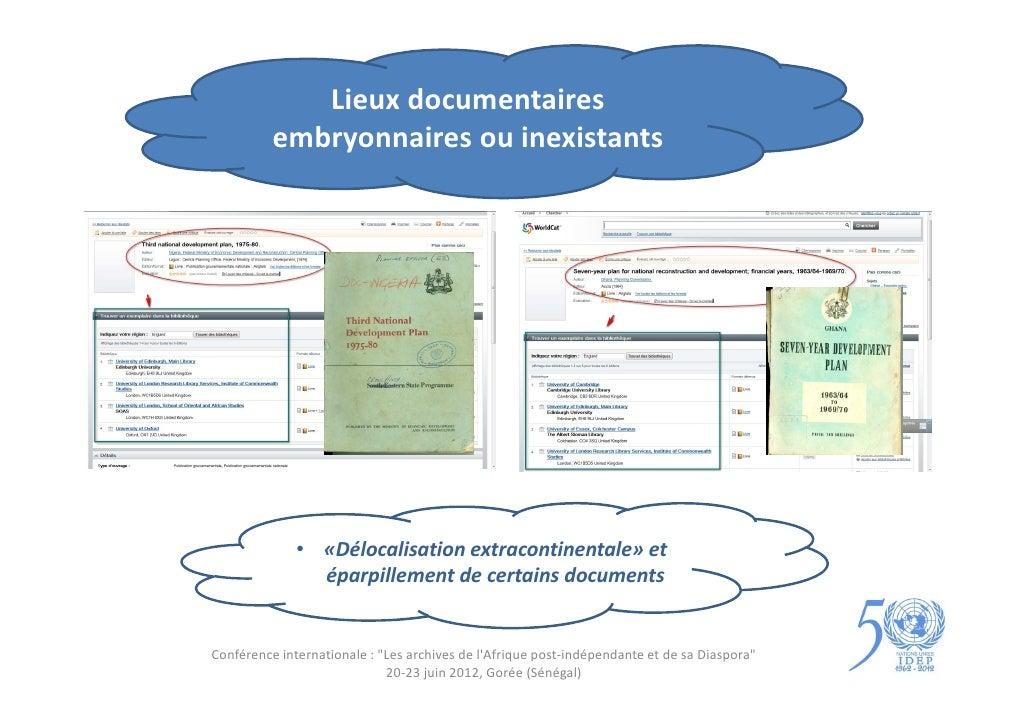 Lieux documentaires          embryonnaires ou inexistants              • «Délocalisation extracontinentale» et            ...