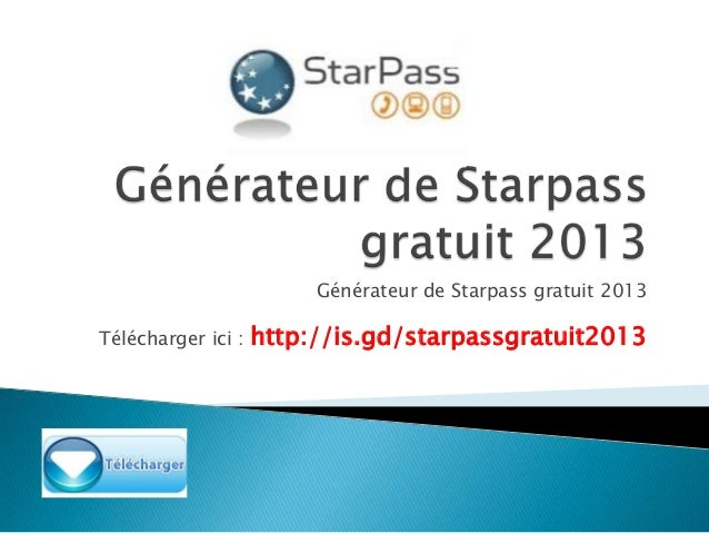 DE CODE STARPASS UN GENERATEUR TÉLÉCHARGER