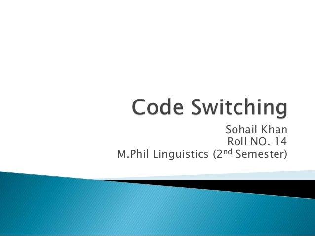 Sohail Khan Roll NO. 14 M.Phil Linguistics (2nd Semester)
