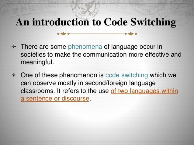 advantages of code switching