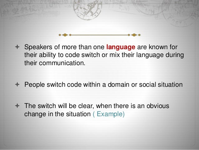 the use of code switching In malta, mathematics, is often taught through code-switching between maltese  and english the aim of this study is to research the use of maltese and english.