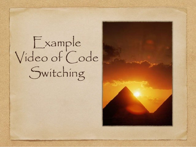 Example  Video of Code  Switching