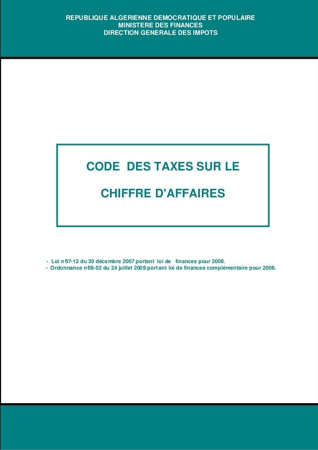 REPUBLIQUE ALGERIENNE DEMOCRATIQUE ET POPULAIRE MINISTERE DES FINANCES DIRECTION GENERALE DES IMPOTS  CODE DES TAXES SUR L...