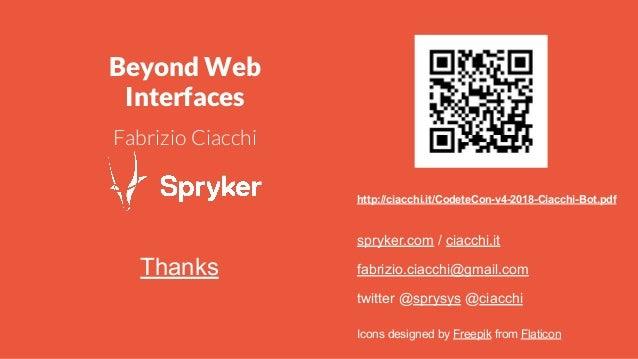 spryker.com / ciacchi.it fabrizio.ciacchi@gmail.com twitter @sprysys @ciacchi Thanks http://ciacchi.it/CodeteCon-v4-2018-C...