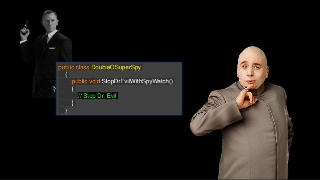 public class DoubleOSuperSpy : ISecretAgent { private ISpyGadget spyWatch; private IMission stopDrEvil; public DoubleOSupe...