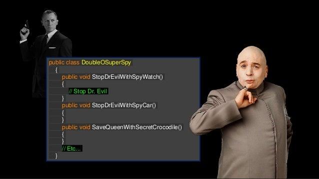 public class DoubleOSuperSpy : ISecretAgent { private ISpyGadget gadget; private ISecretMission mission; public DoubleOSup...