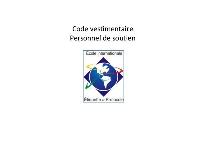 Code vestimentaire Personnel de soutien