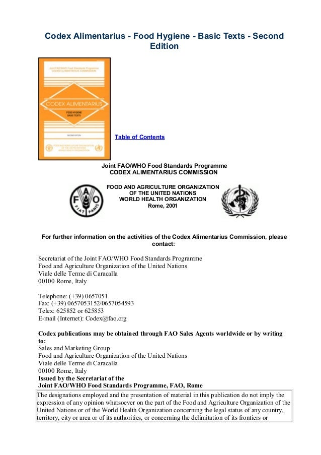 Codex Alimentarius - Food Hygiene - Basic Texts - Second Edition  Table of Contents  Joint FAO/WHO Food Standards Programm...