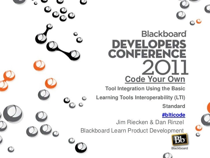 Code Your Own Tool Integration Using the Basic Learning Tools Interoperability (LTI) Standard#blticode<br />Jim Riecken & ...