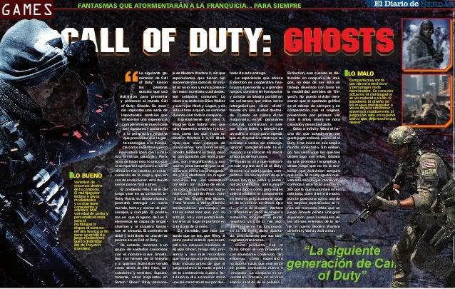 """Call of Duty: Ghosts """"  LO BUENO Variedad de entornos dentro de la campaña. El multijugador incluye nuevas modalidades y s..."""