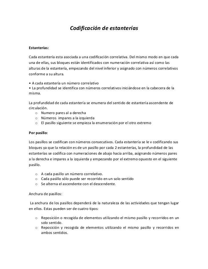 Codificación de estanterías<br />Estanterías: <br />Cada estantería esta asociada a una codificación correlativa. Del mism...
