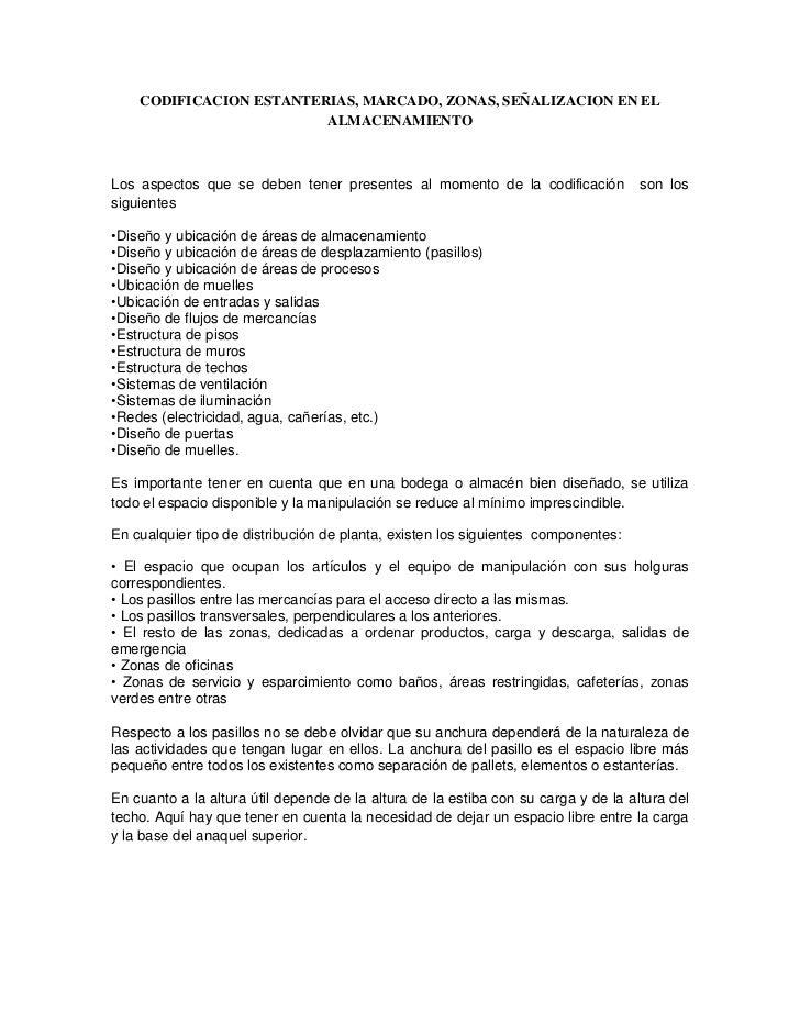 CODIFICACION ESTANTERIAS, MARCADO, ZONAS, SEÑALIZACION EN EL ALMACENAMIENTO<br />Los aspectos que se deben tener presentes...