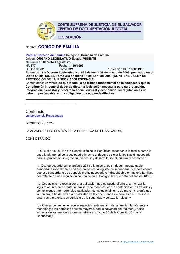 Nombre: CODIGO       DE FAMILIA Materia: Derecho de Familia Categoría: Derecho de Familia Origen: ORGANO LEGISLATIVO Estad...