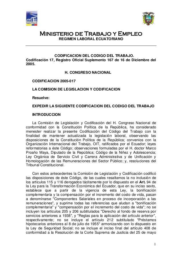Ministerio de Trabajo y Empleo REGIMEN LABORAL ECUATORIANO 1 CODIFICACION DEL CODIGO DEL TRABAJO. Codificación 17, Registr...