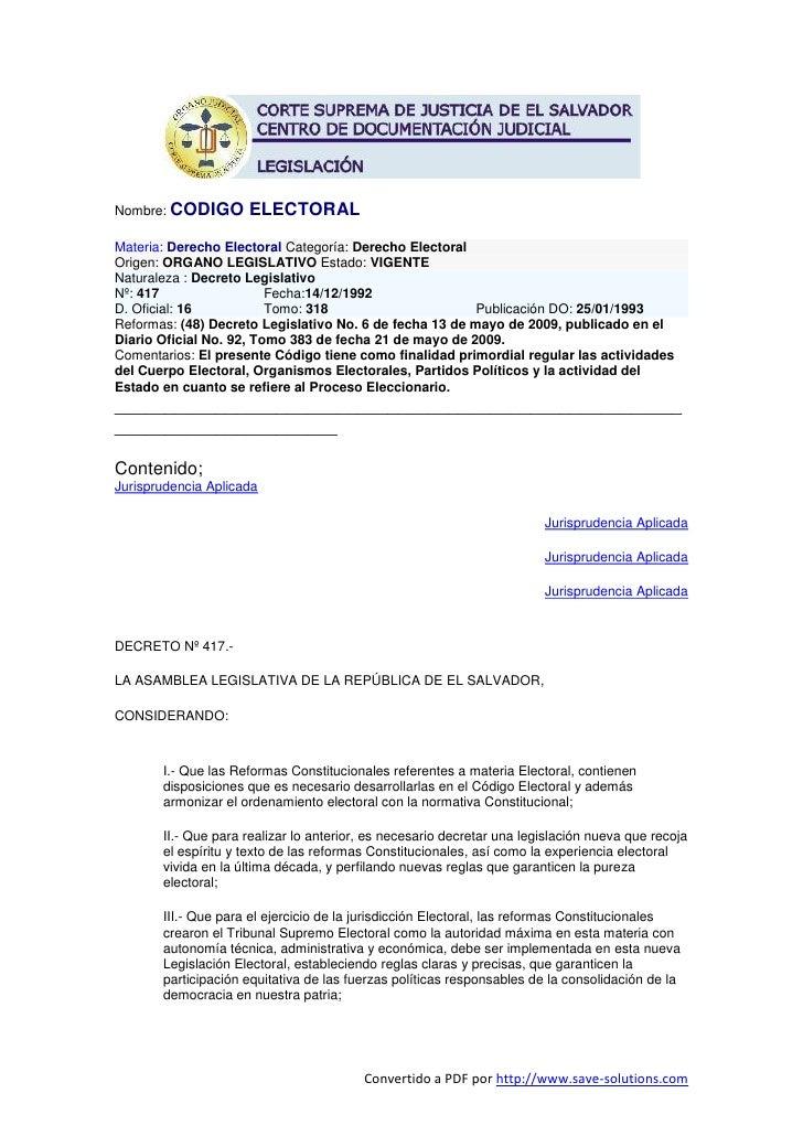 Nombre: CODIGO       ELECTORAL Materia: Derecho Electoral Categoría: Derecho Electoral Origen: ORGANO LEGISLATIVO Estado: ...