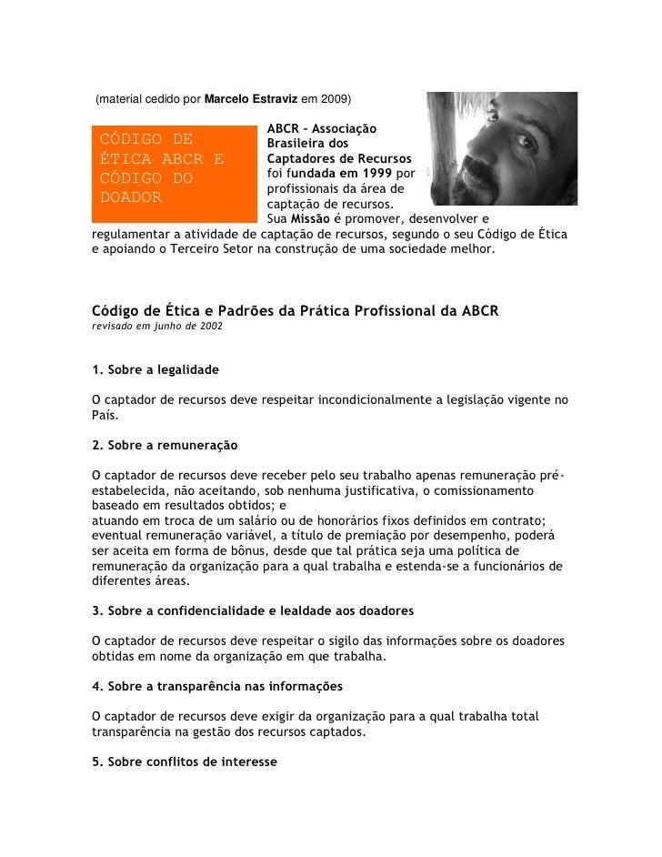 (material cedido por Marcelo Estraviz em 2009)                               ABCR – Associação  CÓDIGO DE                 ...