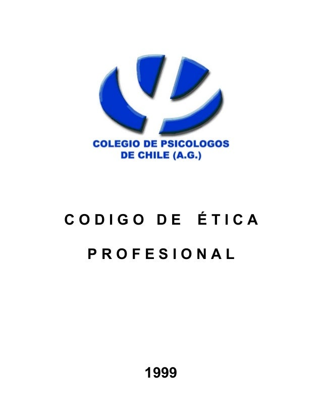 CODIGO DE    ÉTICA PROFESIONAL      1999