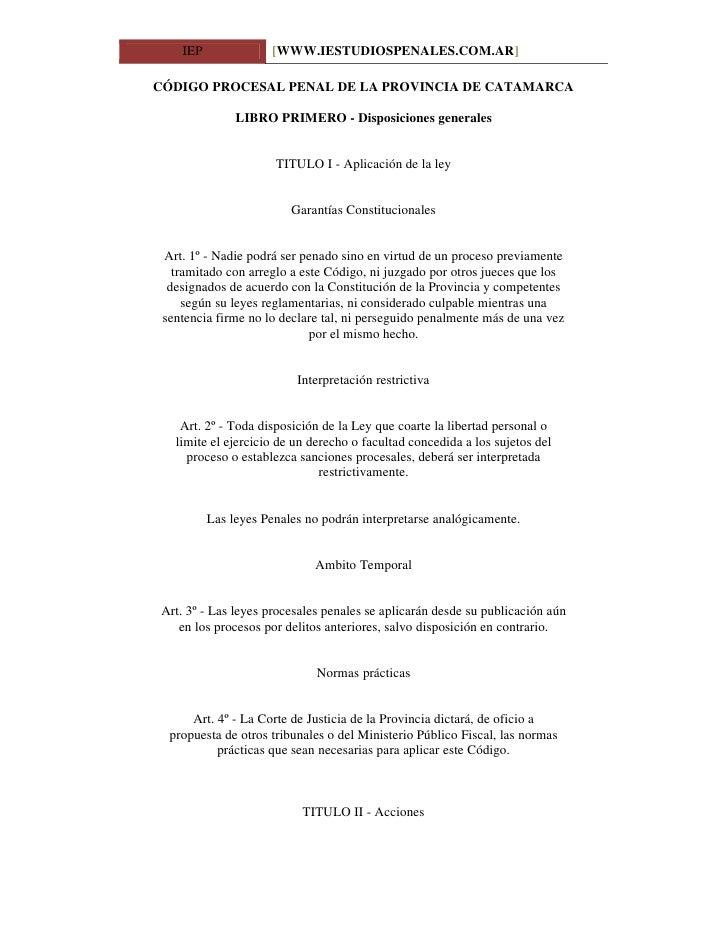 IEP              [WWW.IESTUDIOSPENALES.COM.AR]  CÓDIGO PROCESAL PENAL DE LA PROVINCIA DE CATAMARCA                 LIBRO P...