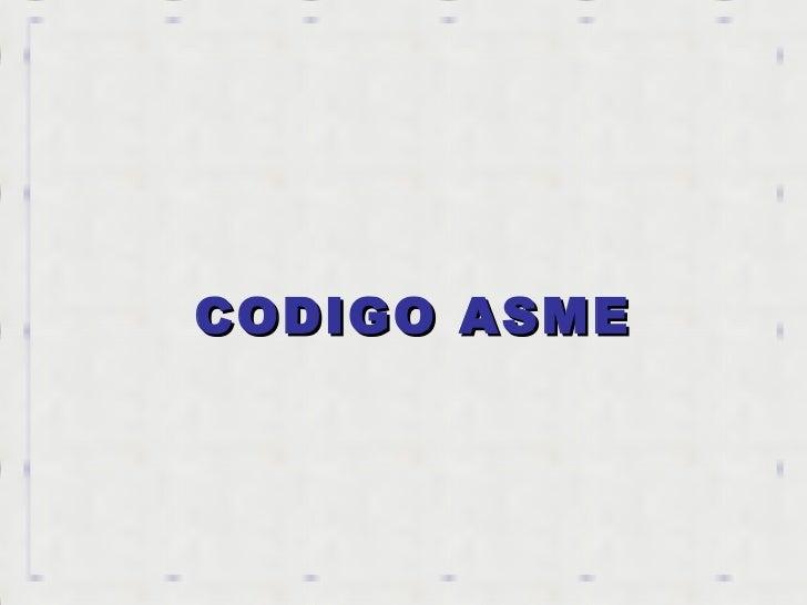 CODIGO ASME