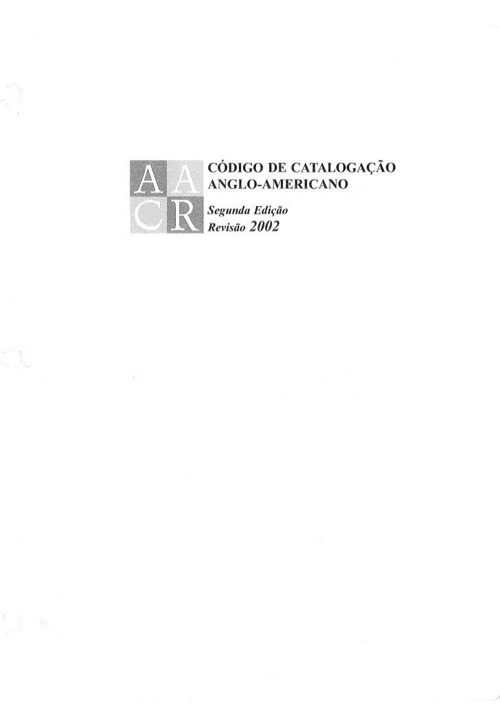 CÓDIGO DE CATALOGAÇÃOANGLO-AMERICANOSegunda EdiçãoRevisão 2002