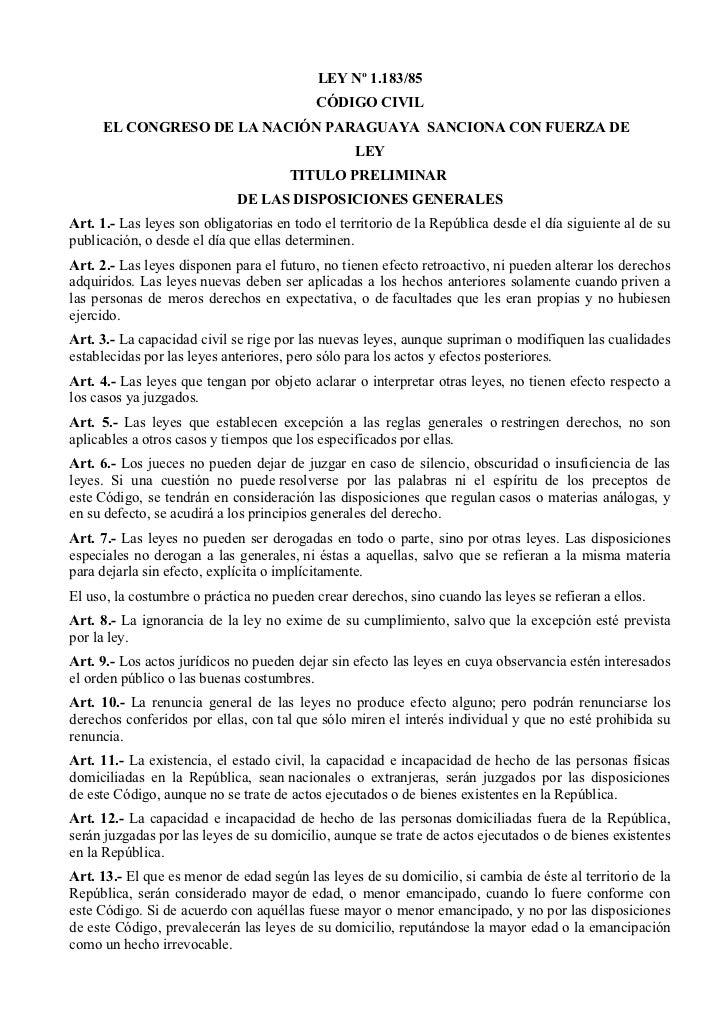 LEY Nº 1.183/85                                           CÓDIGO CIVIL     EL CONGRESO DE LA NACIÓN PARAGUAYA SANCIONA CON...