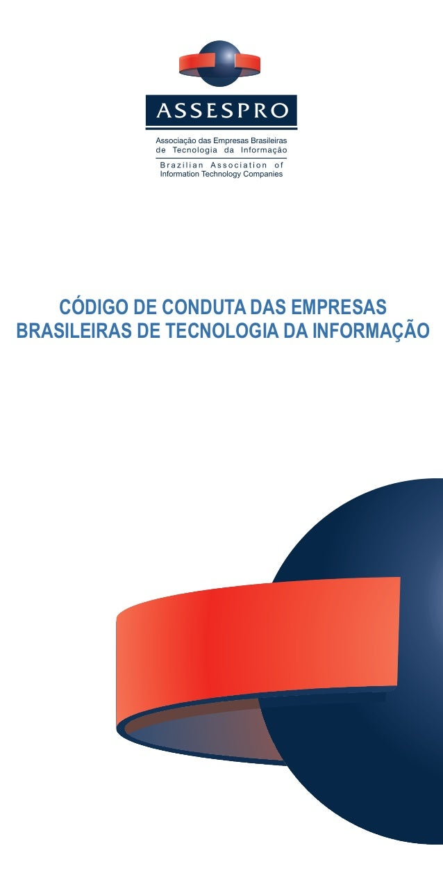 CÓDIGO DE CONDUTA DAS EMPRESASBRASILEIRAS DE TECNOLOGIA DA INFORMAÇÃO