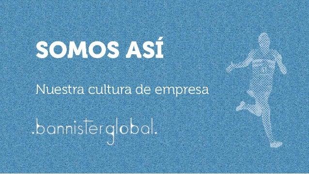 Código de Cultura de Empresa de Bannister Global