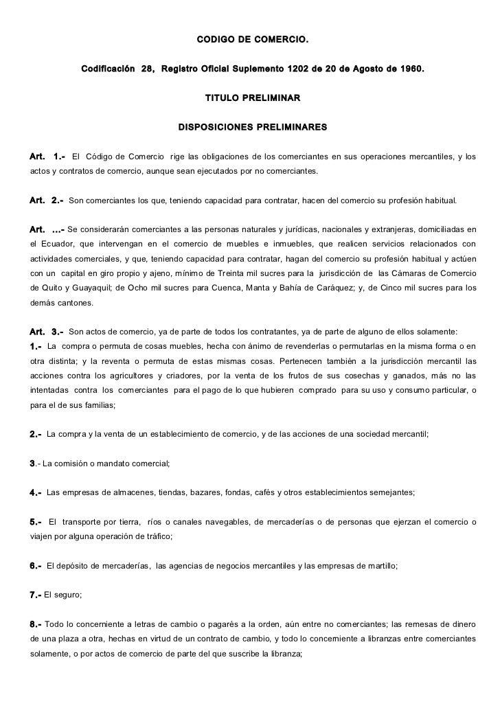 CODIGO DE COMERCIO.              Codificación 28, Registro Oficial Suplemento 1202 de 20 de Agosto de 1960.               ...