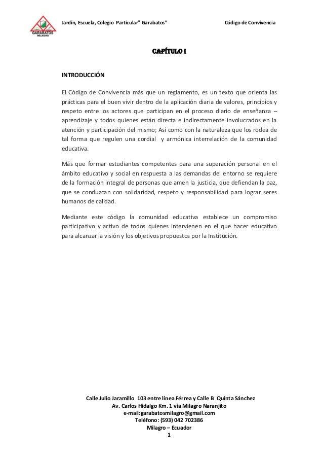 """Jardín, Escuela, Colegio Particular"""" Garabatos"""" Código de ConvivenciaCalle Julio Jaramillo 103 entre línea Férrea y Calle ..."""
