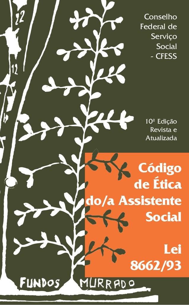 Conselho        Federal de           Serviço             Social           - CFESS         10ª Edição          Revista e   ...