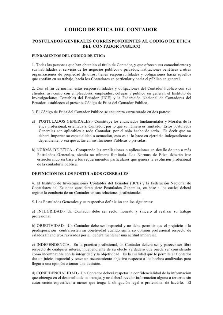 CODIGO DE ETICA DEL CONTADORPOSTULADOS GENERALES CORRESPONDIENTES AL CODIGO DE ETICA                 DEL CONTADOR PUBLICOF...