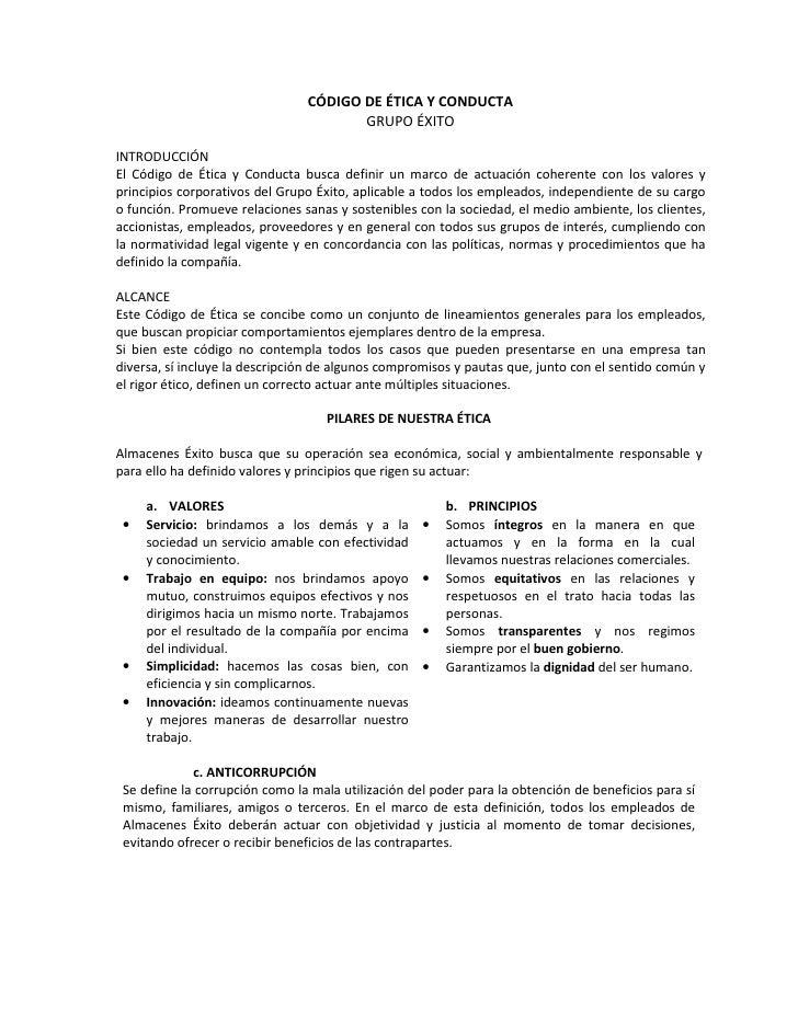 CÓDIGO DE ÉTICA Y CONDUCTA                                       GRUPO ÉXITOINTRODUCCIÓNEl Código de Ética y Conducta busc...