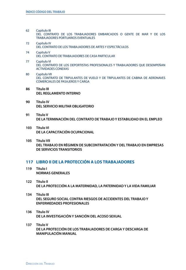ÍNDICE CÓDIGO DELTRABAJO Dirección del Trabajo 139 LIBRO III DE LAS ORGANIZACIONES SINDICALES Y DEL DELEGADO DEL PERSONAL...