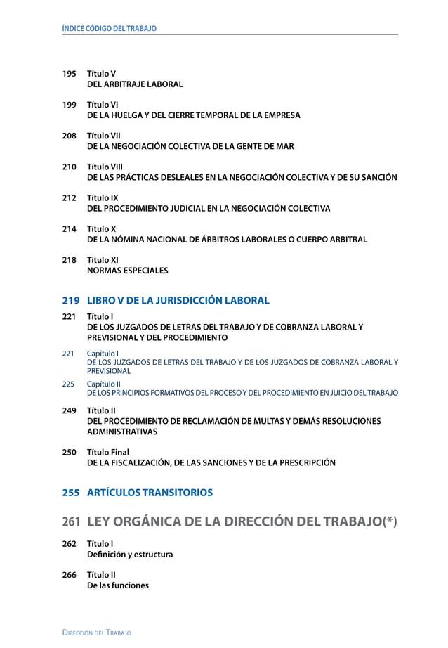 ÍNDICE CÓDIGO DELTRABAJO Dirección del Trabajo 272 Título III De las Inspecciones del Trabajo 273 Título IV Del ejercici...