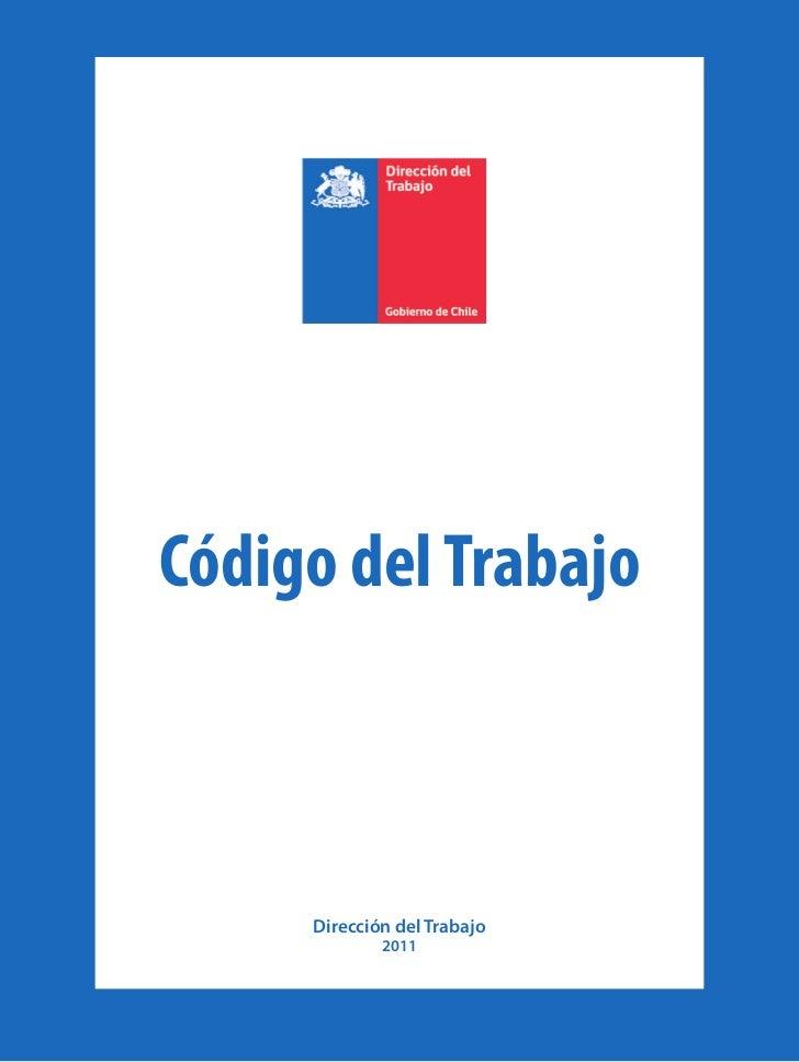 Código del Trabajo     Dirección del Trabajo             2011