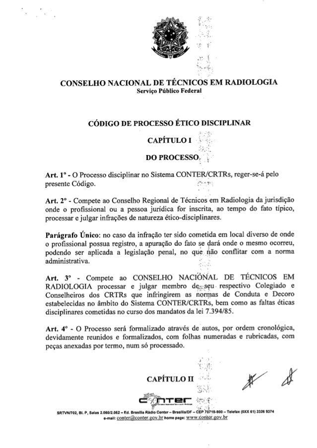 """..~,... -,"""""""" ''0 CONSELHO NACIONAL DE TÉCNICOS EM RADIOLOGIA Serviço Público Federal CÓDIGO DE PROCESSO ÉTICO DISCIPLINAR ..."""