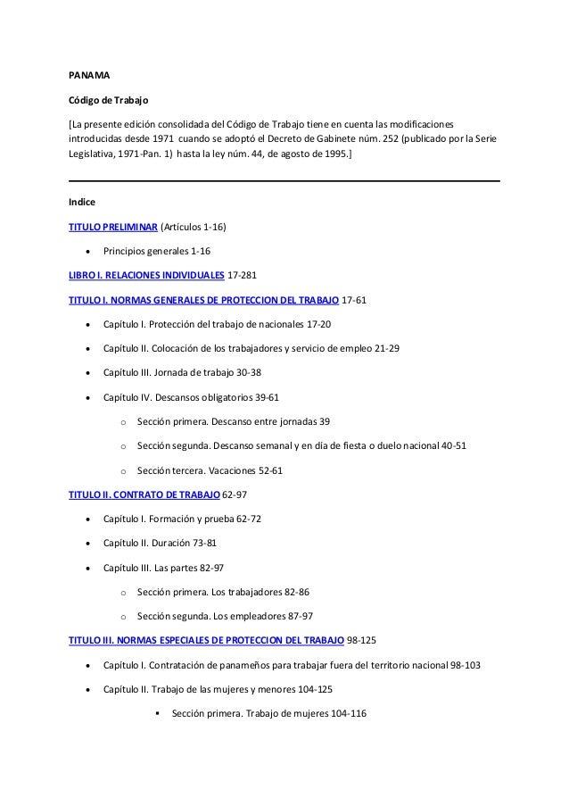 PANAMACódigo de Trabajo[La presente edición consolidada del Código de Trabajo tiene en cuenta las modificacionesintroducid...