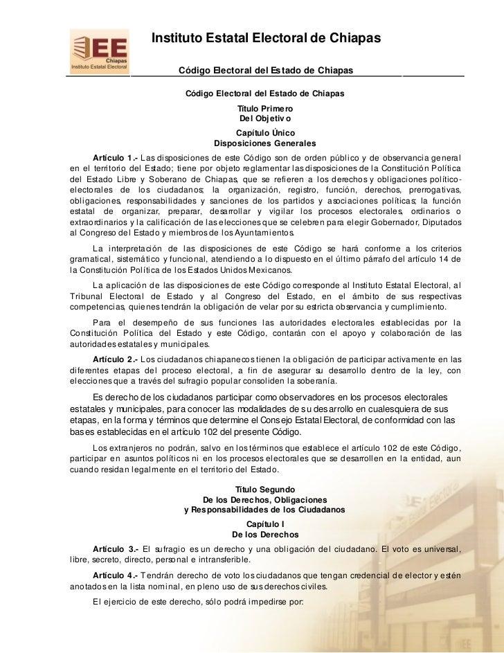 Instituto Estatal Electoral de Chiapas                            Código Electoral del Estado de Chiapas                  ...