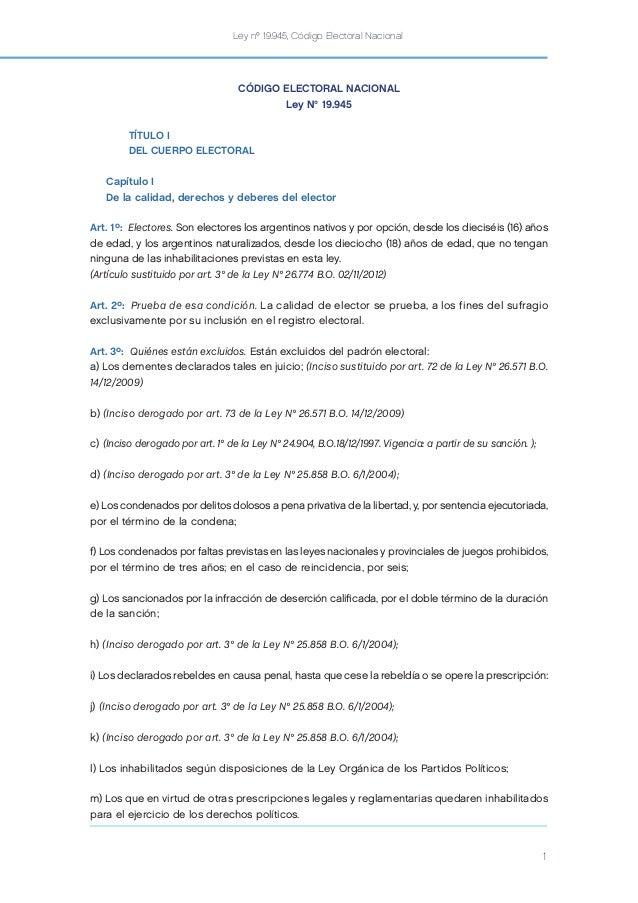 Ley nº 19.945, Código Electoral Nacional 1 CÓDIGO ELECTORAL NACIONAL Ley N° 19.945 TÍTULO I DEL CUERPO ELECTORAL Capítulo ...
