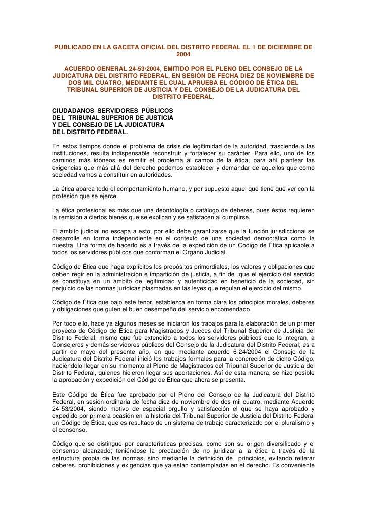PUBLICADO EN LA GACETA OFICIAL DEL DISTRITO FEDERAL EL 1 DE DICIEMBRE DE                                  2004     ACUERDO...